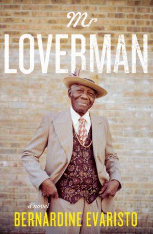 mr. loverman by bernardine evaristo interchurch center library book club