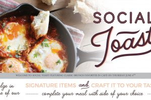 Social Toast at the Interchurch Center Riverside Cafe - June Menu